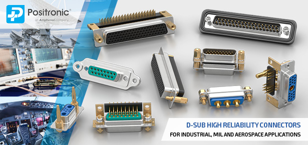 Positronic d-sub / d type connectors for industrial, MIL and aerospace applications